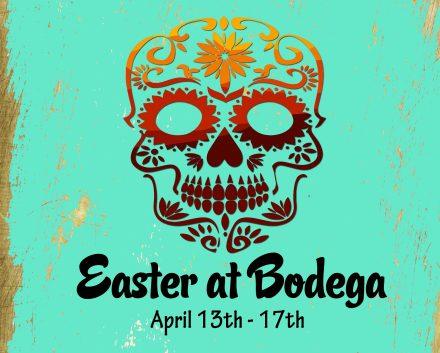 Easter @Bodega Cantina